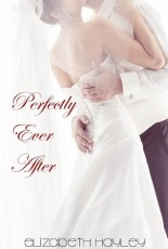 Perfectly Ever After (Pieces#3)