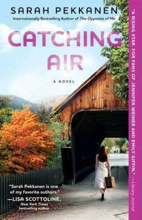 Catching Air by Sarah Pekkanen (photo credit: Goodreads)
