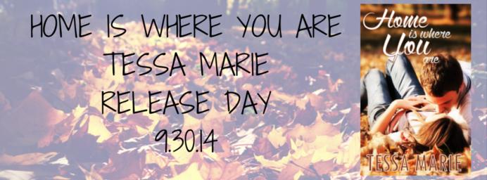 HOME IS WHERE YOU ARETESSA MARIERELEASE (1)