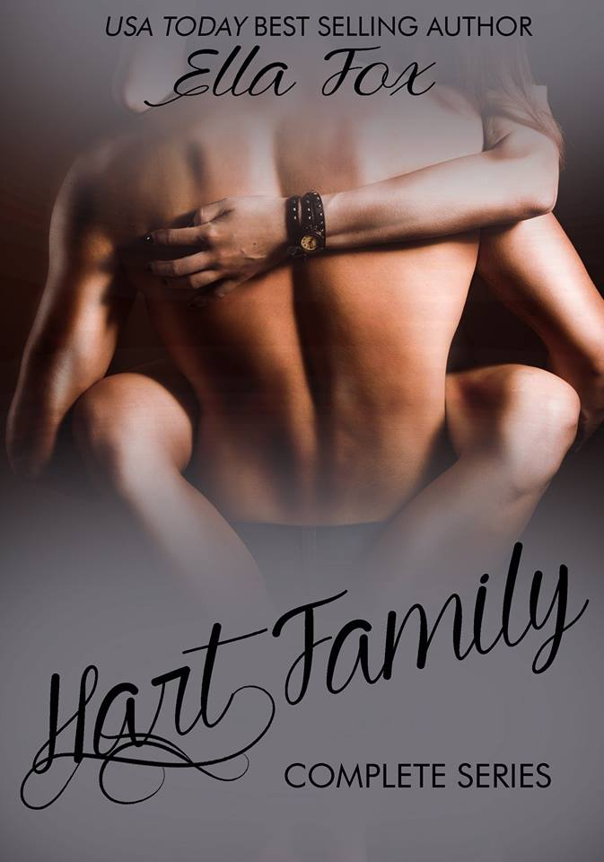 Releasing Now  The Hart Family Series By Ella Fox